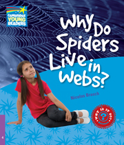 Factbooks: Why is it so? Level 4 Why Do Spiders Live in Webs?