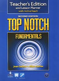 Top Notch (2nd Edition) Fundamentals Teacher's Edition and Lesson Planner with ActiveTeach