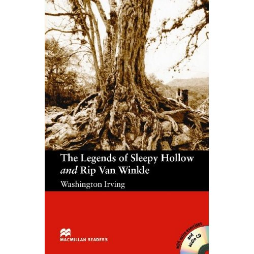 The Legends of Sleepy Hollow and Rip Van Winkle (with Audio CD)