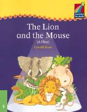 Cambridge Storybooks Level 3 The Lion and the Mouse (Play)