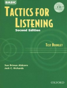 Tactics for Listening Second Edition Basic Test Booklet with Audio CD