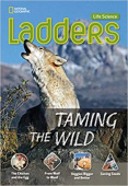 Ladders Science: Taming the Wild (on-level)