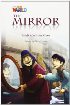 Our World Readers Level 4: The Mirror