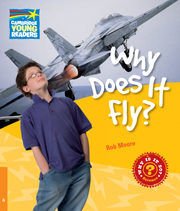 Factbooks: Why is it so? Level 6 Why Does It Fly?