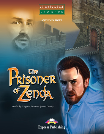 Illustrated Readers Level 3  The Prisoner of Zenda