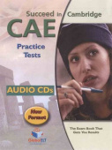 Succeed in Cambridge CAE 10 Practice Tests Audio CDs
