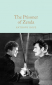 Macmillan Collector's Library: Hope Anthony. Prisoner of Zenda, the (HB)