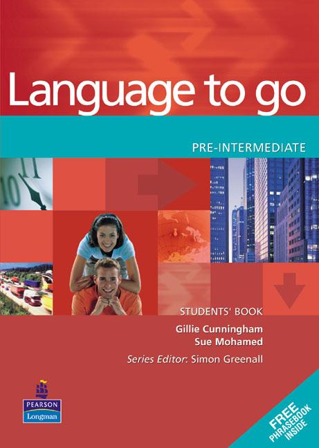 Language to go Pre-intermediate Students' Book with Phrasebook