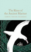 Macmillan Collector's Library: Coleridge Samuel Taylor. The Rime of the Ancient Mariner (HB)