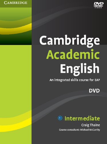 Cambridge Academic English B1+ Intermediate DVD: An Integrated Skills Course for EAP
