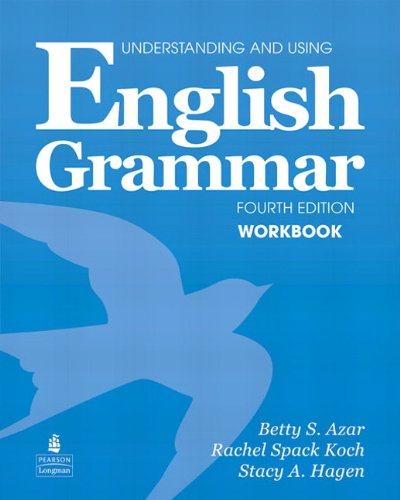 Understanding & Using English Grammar International 4th Edition (Azar Grammar Series) Workbook (Full Edition, with Answer Key)