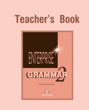 Enterprise 2 Grammar Book (Teacher's)