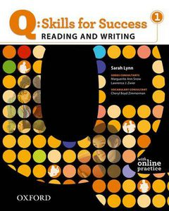 Q: Skills for Success Reading and Writing 1 Student Book with Online Practice