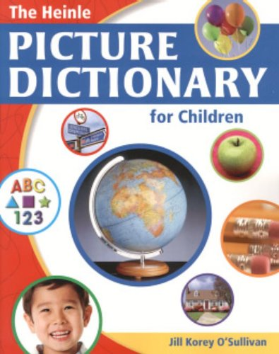 The Heinle Picture Dictionary for Children - Dictinary
