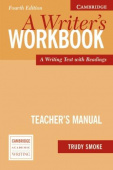 A Writer's Workbook Teacher's Manual