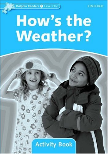 Dolphin Readers 1 How's the Weather? - Activity Book
