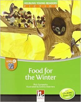 Helbling Young Readers Level E: Food for the Winter with CD-ROM/audio CD
