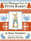 Thompson Emma. Christmas Tale of Peter Rabbit, The  (HB)