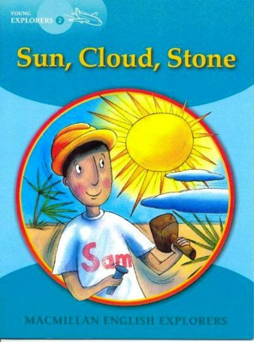Young Explorers 2: Sun, Cloud, Stone