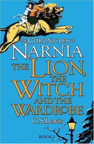 Lewis C. S. The Chronicles of Narnia 2. The Lion, the Witch and the Wardrobe