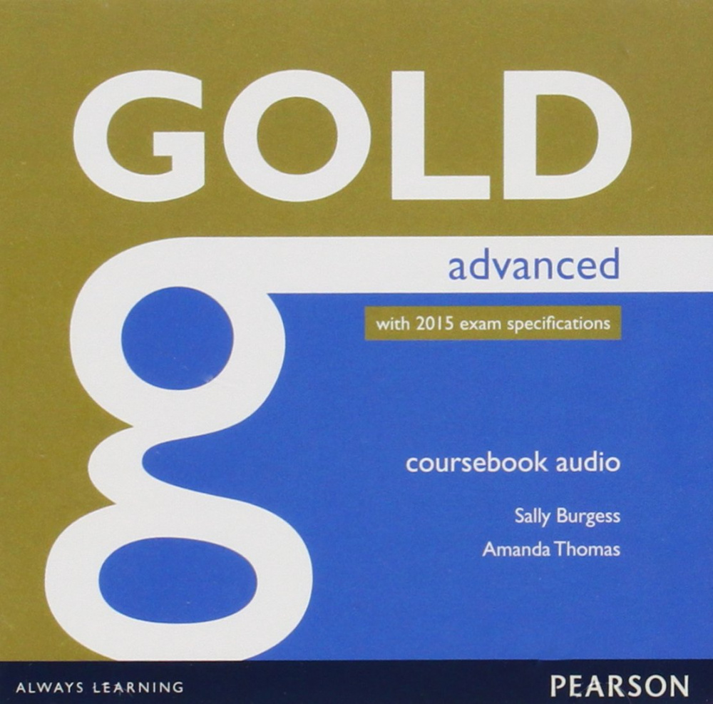 Gold Advanced (new edition for 2015 exams) Class Audio CDs