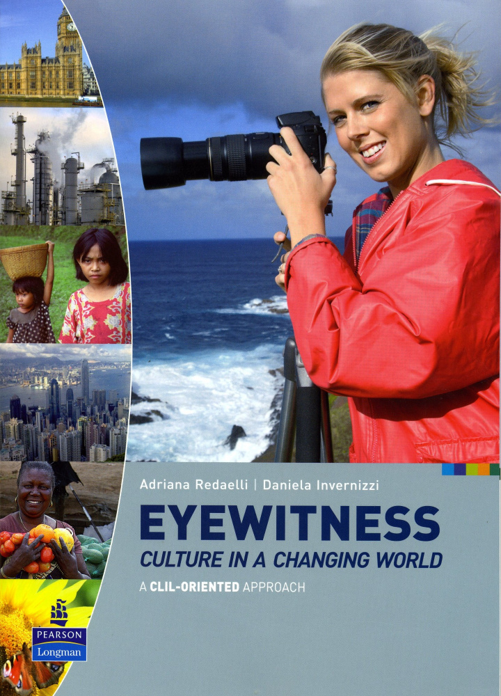 Eyewitness: Culture in a Changing World. Student's Book