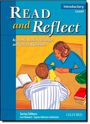Read and Reflect Level 1: Academic Reading Strategies and Cultural Awareness