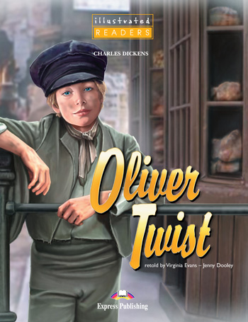 Illustrated Readers Level 1 Oliver Twist
