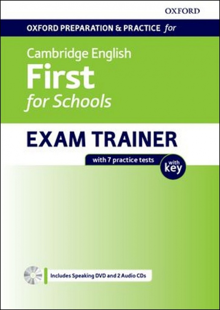 Oxford Preparation and Practice for Cambridge English First for Schools Exam Trainer Student's Book Pack with Key