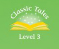 Classic Tales (Second Edition) Level 3
