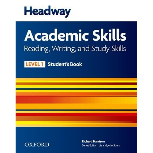 New Headway Academic Skills: Reading, Writing, and Study Skills Level 1 Student's Book