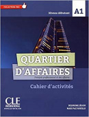 Quartier d'affaires (A1)  Cahier d'exercices