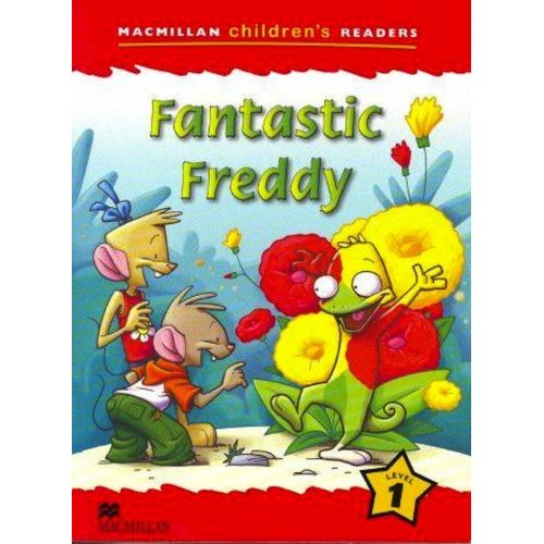 Macmillan Children's Readers Level 1 - Fantastic Freddy
