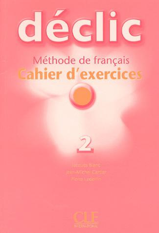 Declic 2 - Cahier d'exercices + CD audio