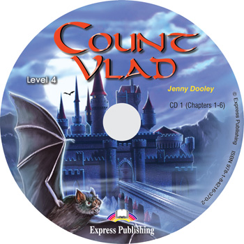Graded Readers Level 4 Count Vlad Audio CD CD1