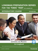 Longman Preparation Series for the TOEIC® Test, 5th Edition Introductory Listening and Reading Student Book with CD-ROM & MyLab