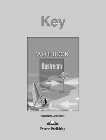 Upstream Pre-Intermediate B1 Workbook Key