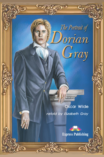Graded Readers Level 4 The Portrait of Dorian Gray