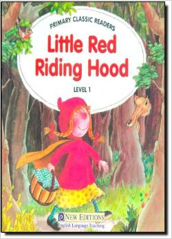 Primary Classic Readers Level 1: Little Red Riding Hood with Audio CD