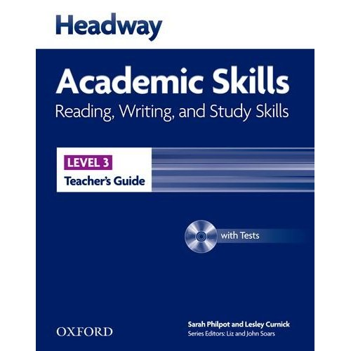 New Headway Academic Skills: Reading, Writing, and Study Skills Level 3 Teacher's Guide with Tests CD-ROM