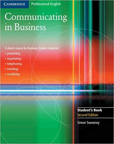 Communicating in Business: A Short Course for Business English Students, 2nd Edition