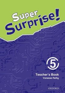 Super Surprise! 5 Teachers Book