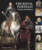 The Royal Portrait: Image and Impact (HB)
