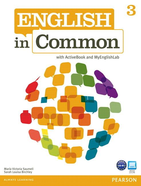 English in Common 3 Student's Book with ActiveBook and MyEnglishLab