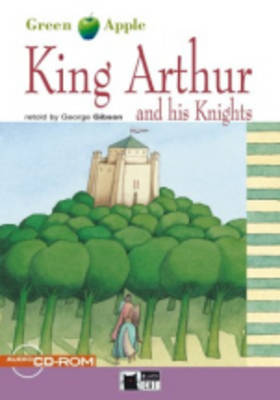 Green Apple Step2: King Arthur and His Knights  with CD-ROM