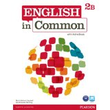 English in Common 2B Student Book and Workbook with ActiveBook and MyEnglishLab