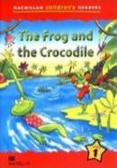 Macmillan Children's Readers Level 1 - The Frog and the Crocodile
