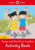 Ladybird: Topsy and Tim: Go to London Activity Book