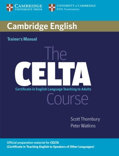 The CELTA Course - Trainer's Manual