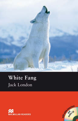White Fang (with Audio CD)